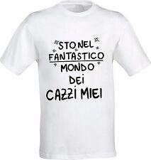T-shirt Personalizzata STO NEL FANTASTICO MONDO DEI CAZZI MIEI