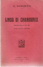 LIRICA_LIBRETTO D'OPERA_DONIZETTI: LINDA DI CHAMOUNIX