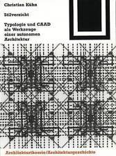 Stilverzicht (Bauwelt Fundamente) (German Edition) by Christian Kühn