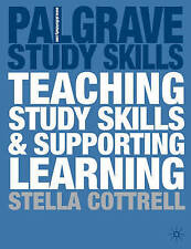 """""""VERY GOOD"""" Teaching Study Skills and Supporting Learning (Palgrave Study Skills"""