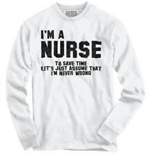 Nurse Save Time Never Wrong Funny Job Career Long Sleeve Tshirt Tee for Adults