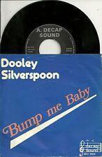 "Dooley Silverspoon - Bump me Baby (1975)   BELGIEN 7"""