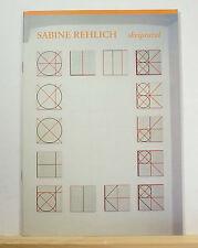 Sabine Rehlich: Skriptural 2002 Exhibition Catalog SIGNED German Painter