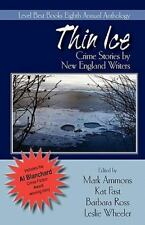 Thin Ice: Crime Stories by New England Writers by Mark Ammons, Kat Fast, Barbar