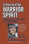 New, In Search of the Warrior Spirit: Teaching Awareness Disciplines to the Gree
