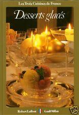 Cuisine DESSERTS GLACÉS + Recettes par Claude LEBEY + Christian MILLAU = sorbets