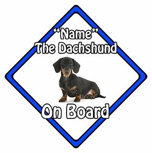 Personalised Dog On Board Car Safety Sign - Dachshund On Board Blue