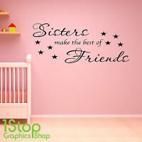 SISTERS MAKE THE BEST OF FRIENDS WALL STICKER QUOTE - KIDS WALL ART DECAL X221