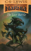 The chronicles of Narnia: The last battle by C. S Lewis Ex. Condition