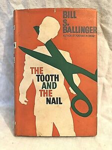 Bill S Ballinger, The Tooth and the Nail - 1st 1955 Max Reinhardt, Stein Jacket