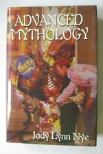 Advanced Mythology by Jody Lynn Nye (Hardcover, First Publishing Edition 2001)