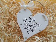 Personalised Will You Be My Godmother Heart Plaque Gift