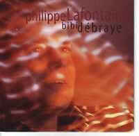 CD SINGLE 2T PHILIPPE LAFONTAINE / BIBI DEBRAYE