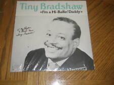 TINY BRADSHAW / I'M A HI-BALLIN' DADDY ~ Swedish Import Album ~ NEW MINT ~SEALED