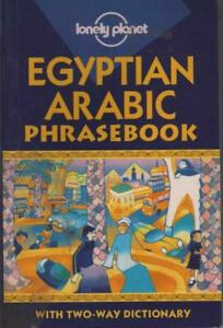 EGYPTIAN ARABIC PHRASEBOOK - WITH TWO-WAY DICTIONARY LONELY PLANET TRAVEL GUIDE