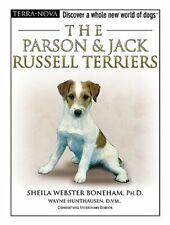 The Parson & Jack Russell Terriers (Terra-Nova) by Webster Boneham Ph D, Sheila
