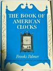 THE+BOOK+OF+AMERICAN+CLOCKS+by+Brooks+Palmer