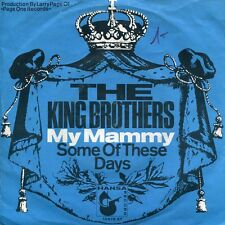 """THE KING BROTHERS - 7"""" My Mammy (D,Hansa,1967) Larry Page, Page One Production"""