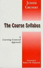 The Course Syllabus: A Learning-Centered Approach (JB - Anker Series)