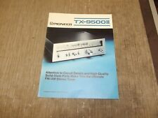 Pioneer TX-9500 II Stereo Tuner original vintage Catalogue