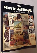 The Movie Ad Book by Malcolm Vance- First Edition First Printing 1981