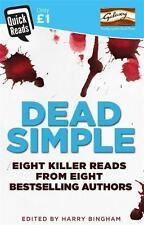 Dead Simple (Quick Reads 2017) by Taylor, C L, Mackintosh, Clare, Hodgson, Anton