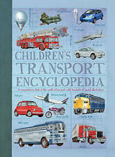 Children's Encyclopedia of Transport: A comprehensive look at the world of trans