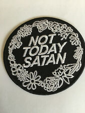 "Iron-on Patch ""Not today Satan""  Punk Goth Biker Freespirit"