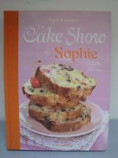 Livre de Recettes - Le Cake Show de Sophie
