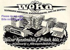 Kunstmühle Fritsch in Wels Reklame 1926 Teigwaren Weka Oberösterreich Werbung