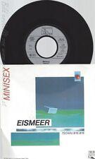 """7""""MINISEX--EISMEER--"""