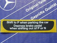"""Genuine Mercedes sticker center console shift gate """"Shift to P ..."""" W126, W124"""