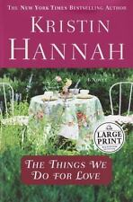The Things We Do for Love (Hannah, Kristin  (Large Print))-ExLibrary