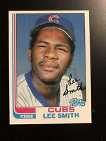 1982 *LEE SMITH* Topps Card #452 Chicago Cubs ~HOF~ Card