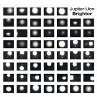 JUPITER LION - BRIGHTER  CD NEW