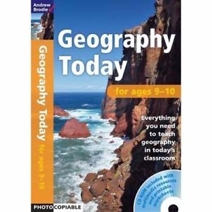 Geography Today  by  Andrew Brodie  .... Age 9-10   ( Home / school education )
