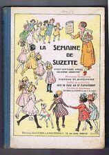 LA SEMAINE DE SUZETTE. Album éditeur 2e semestre 1931