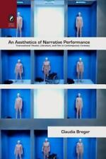 An Aesthetics of Narrative Performance: Transnational Theater, Literature, and F