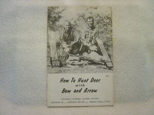 HOW HUNT DEER with BOW ARROW by Kittredge c 1950 archery hunting