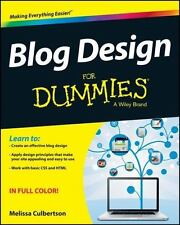 Blog Design for Dummies by Melissa Culbertson (2013, Paperback)
