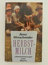 Anna Wimschneider Herbstmilch Lebenserinnerungen einer Bäuerin Biographie