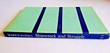 Vintage BOOK Shipwreck and STRUGGLE Marius MADSEN Signed 1963 ILLUSTRATED True