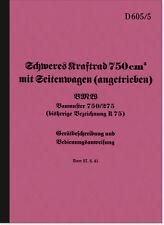 BMW R 75 WH R75 Bedienungsanleitung Handbuch Betriebsanleitung D 605/5 HDV 750