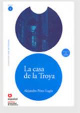 La casa de la Troya (Libro + CD)/ The House of Troya (Leer En Espanol Level 3) (