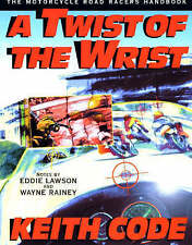NEW Twist of the Wrist: The Motorcycle Roadracers Handbook by Keith Code