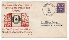 """WWII US Patriotic Cover from Bass Lake California """" Our Boy's rate Ace High"""""""