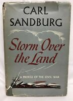Signed Carl Sandburg Storm over the Land Profile of the Civil War 1942 Harcourt