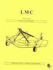 Finish Mower Lmc Finish Mower Operator Instruction Amp Parts Manual