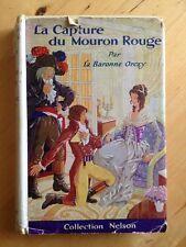 La Capture Du Mouron Rouge - Orczy Baronne