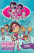 Go Girl Angels Book 2 - Kicking Goals - by Chrissie Perry exc cond
